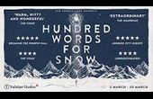 A HUNDRED WORDS FOR SNOW Play